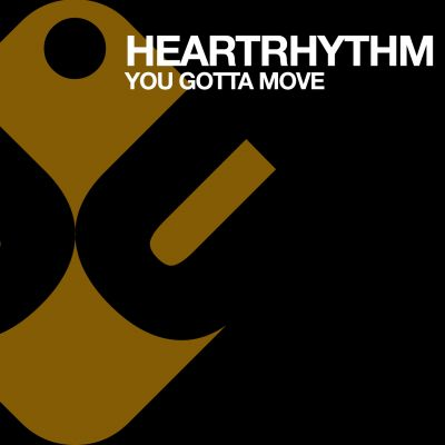 Heartthythm - You Gotta Move