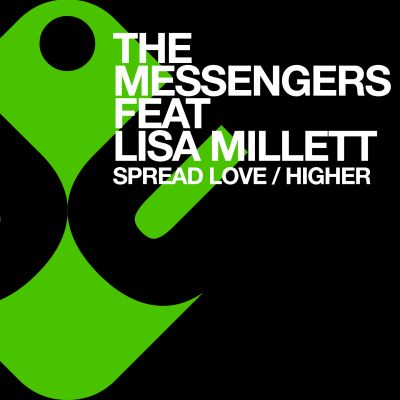 THE MESSENGERS feat. L Millett - Spread Love-Higher
