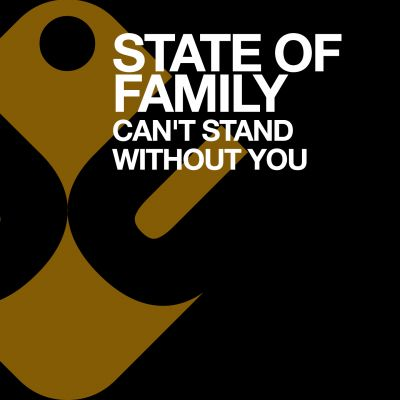STATE OF FAMILY - Can't Stand Without You